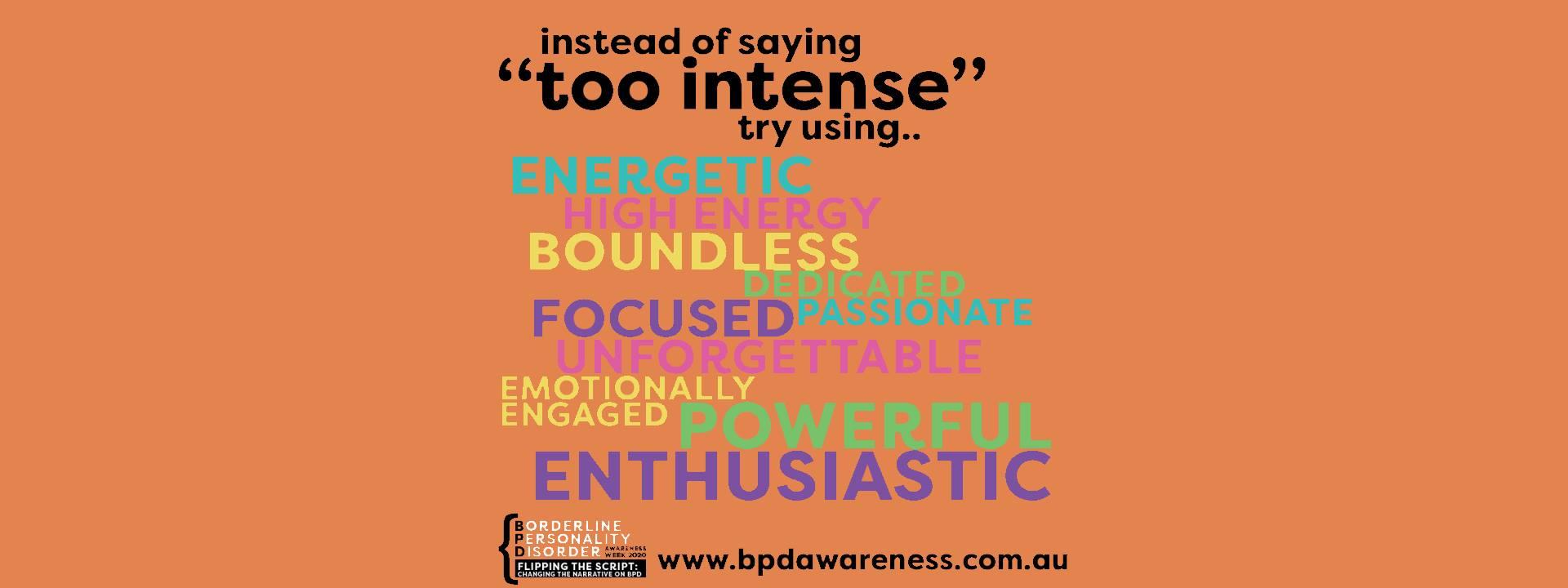 BPD Awareness Week 2020 - Not Intense