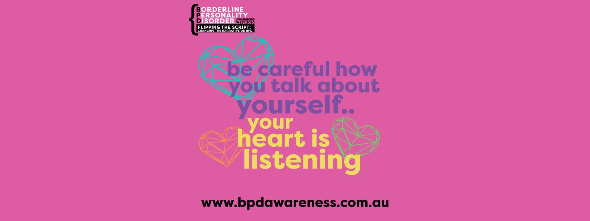 BPD Awareness Week 2020 - Your Heart is Listening