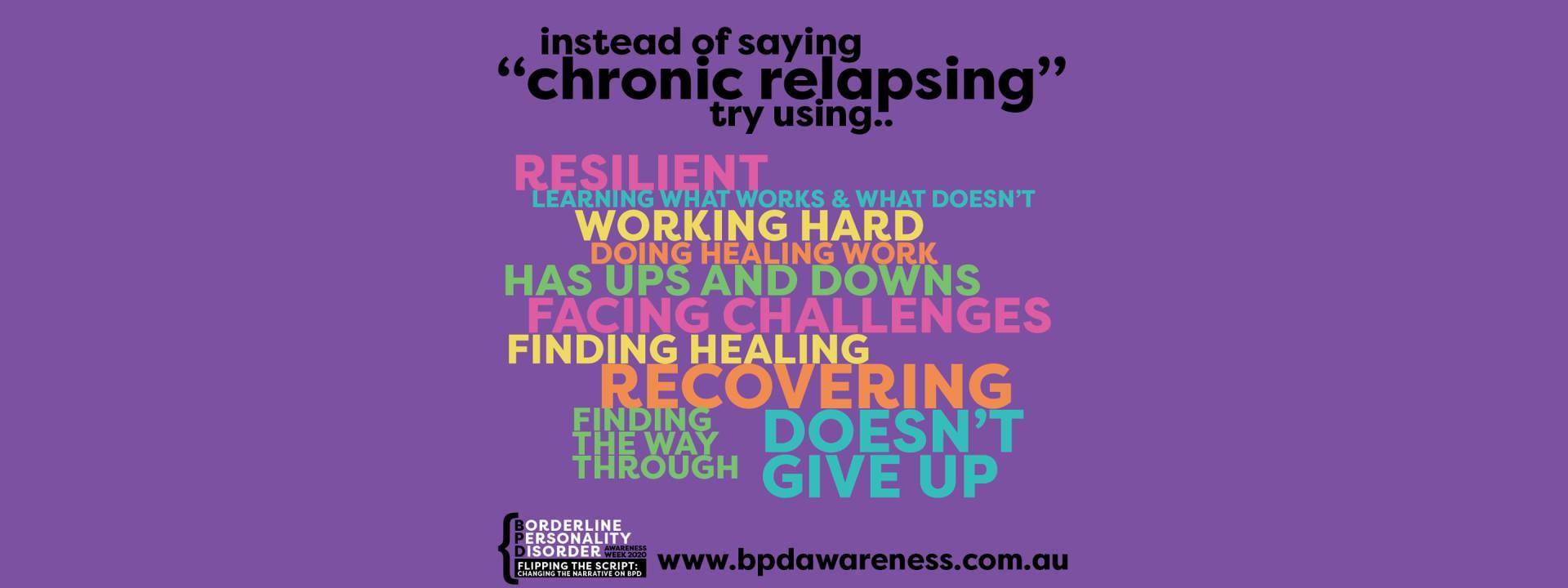 BPD Awareness Week - Not Chronic Relapsing