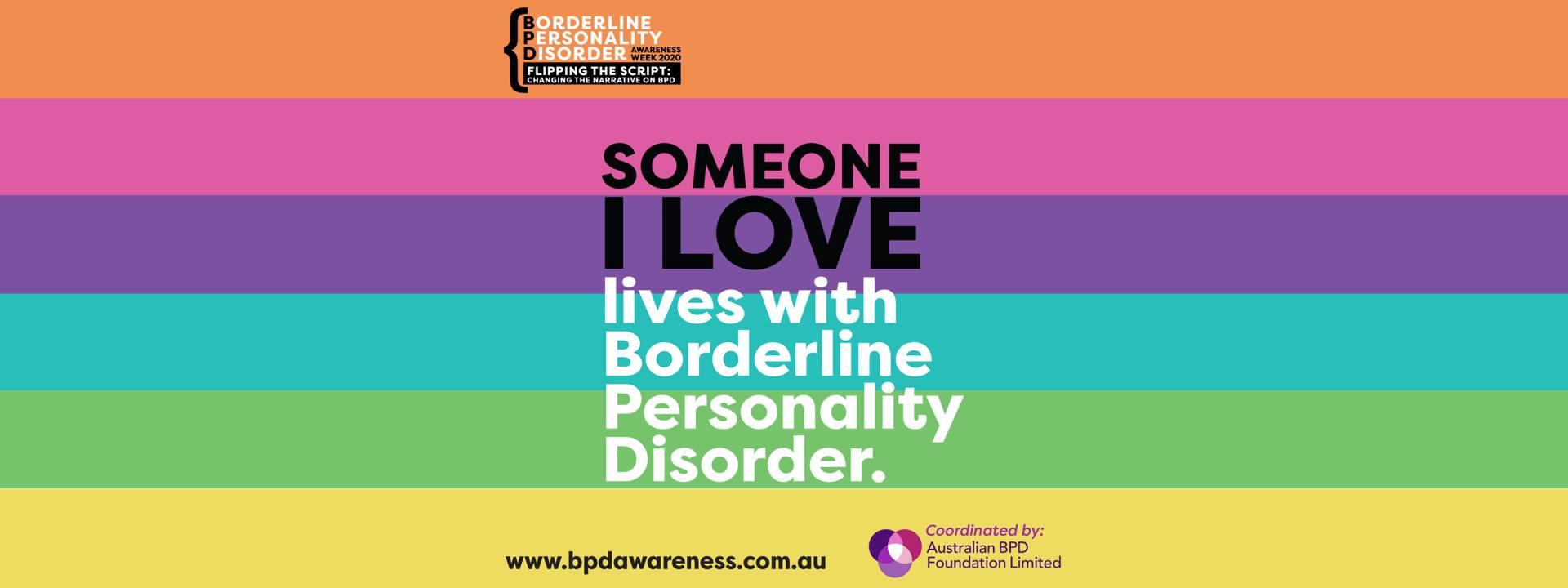 BPD Awareness Week 2020 - Someone I Love
