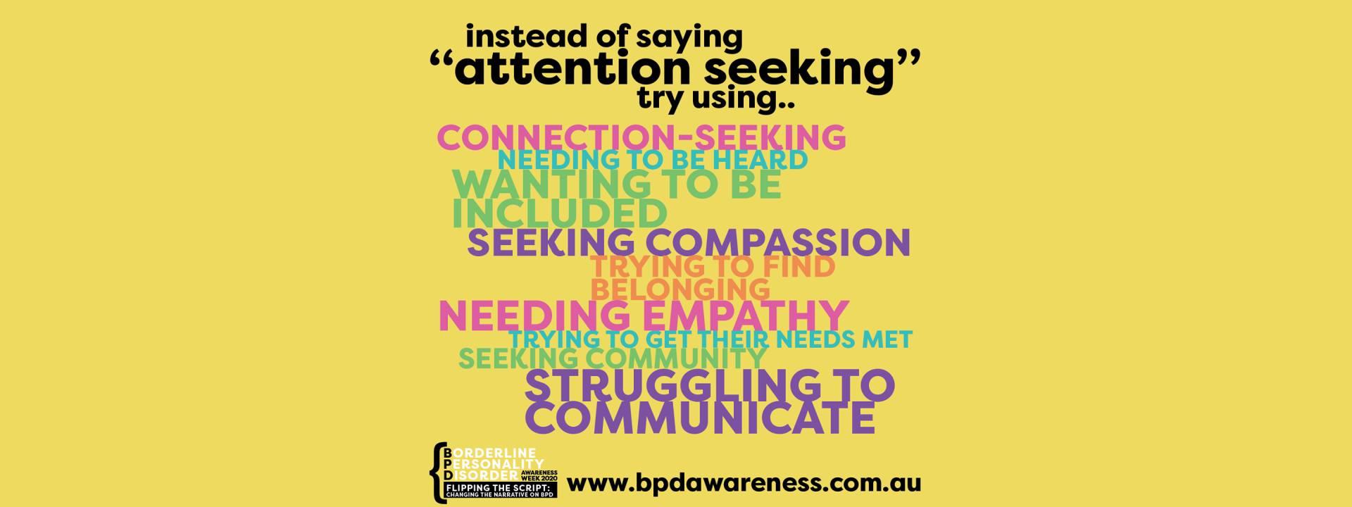 BPD Awareness Week - Not Attention Seeking