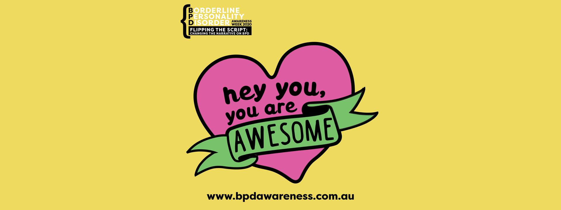 BPD Awareness Week 2020 - You are Awesome