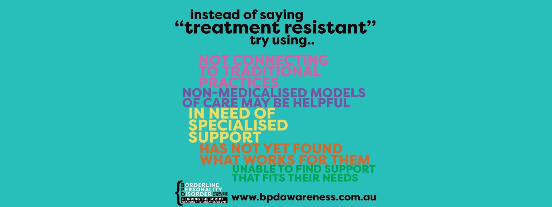 BPD Awareness Week - Not Treatment Resistant